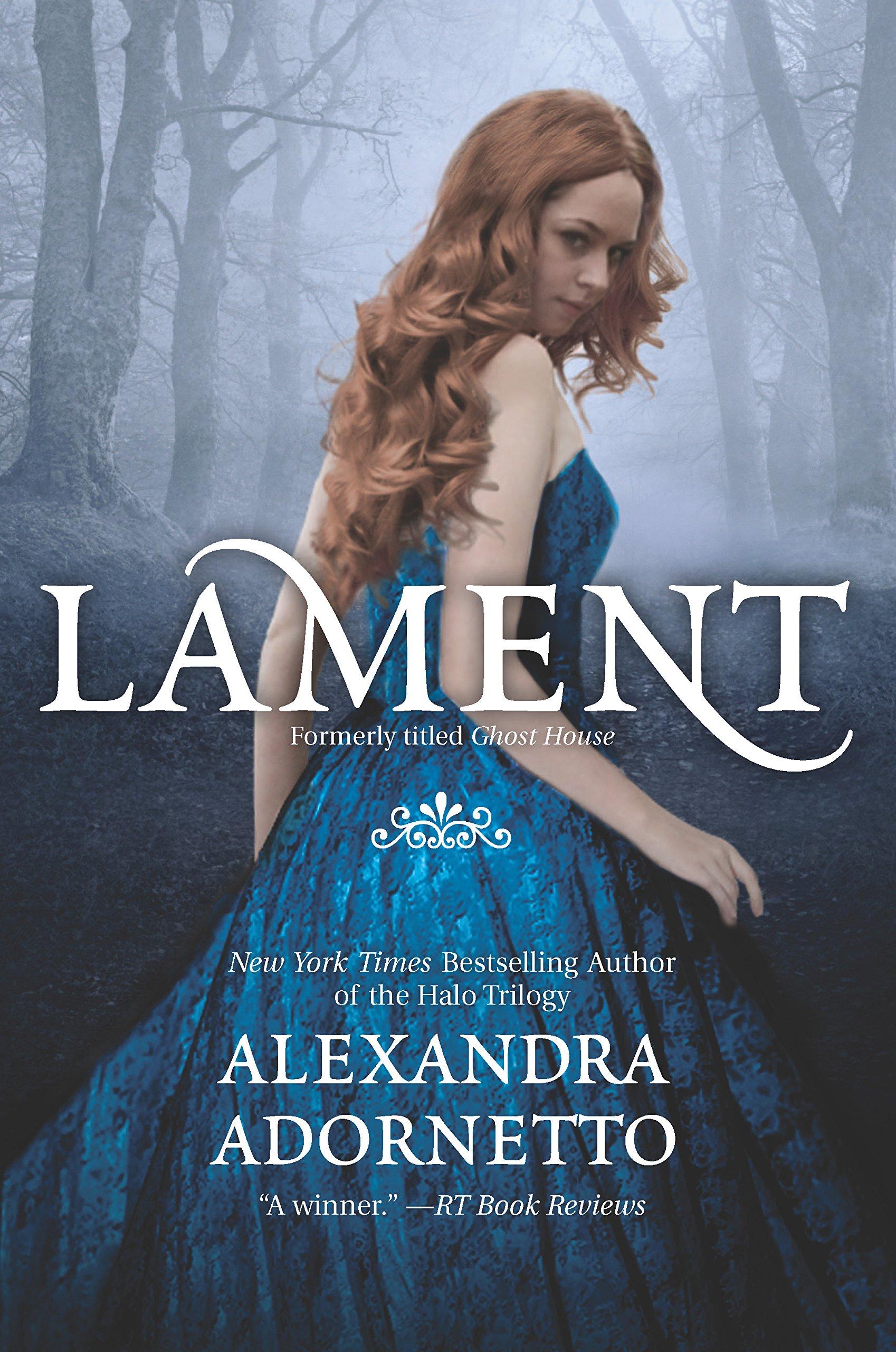 Amazon: Lament (the Ghost House Saga) (9780373211531): Alexandra  Adornetto: Books