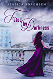 Fated by Darkness (English Edition)