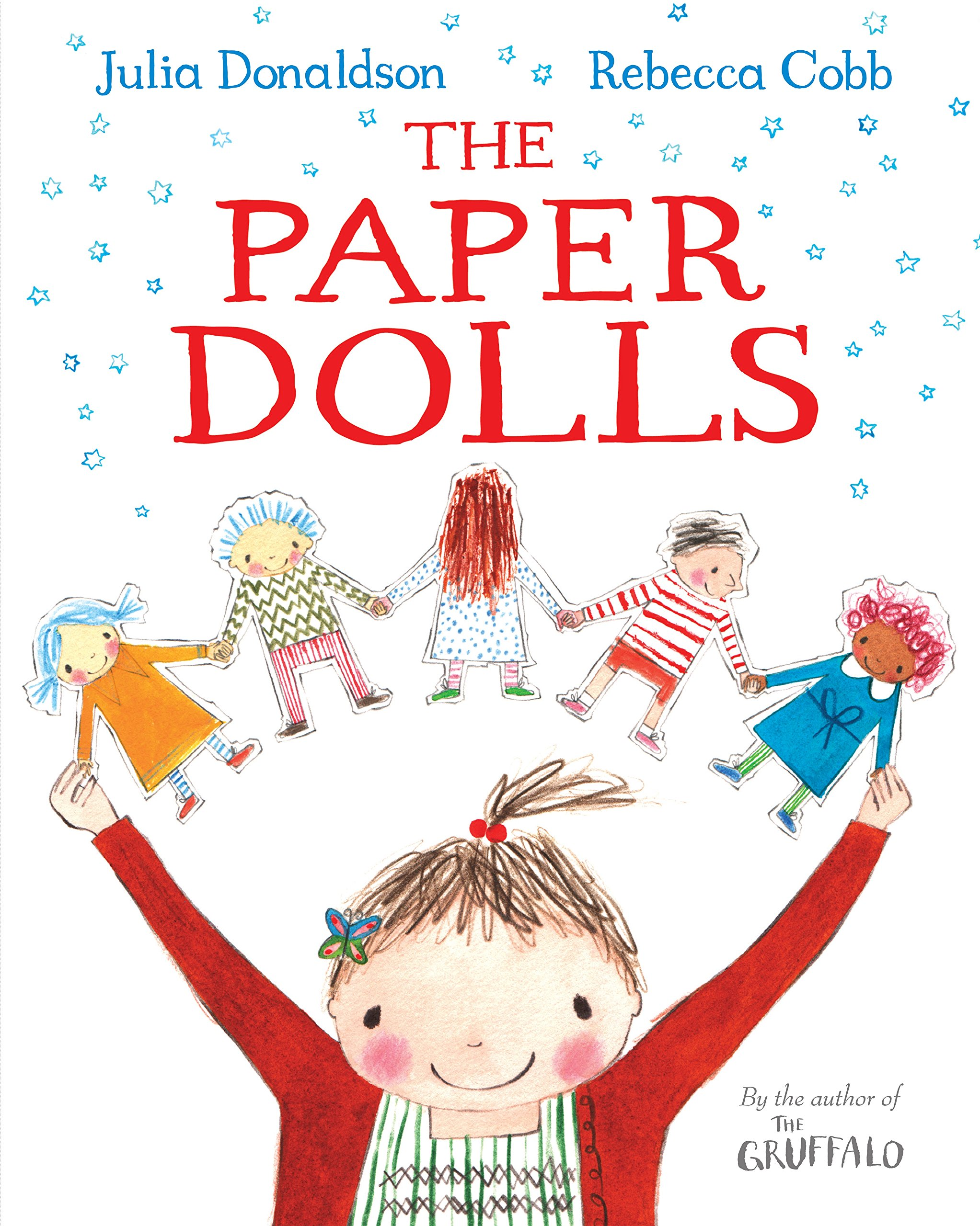 The Paper Dolls: Amazon.co.uk: Donaldson, Julia, Cobb, Rebecca: Books