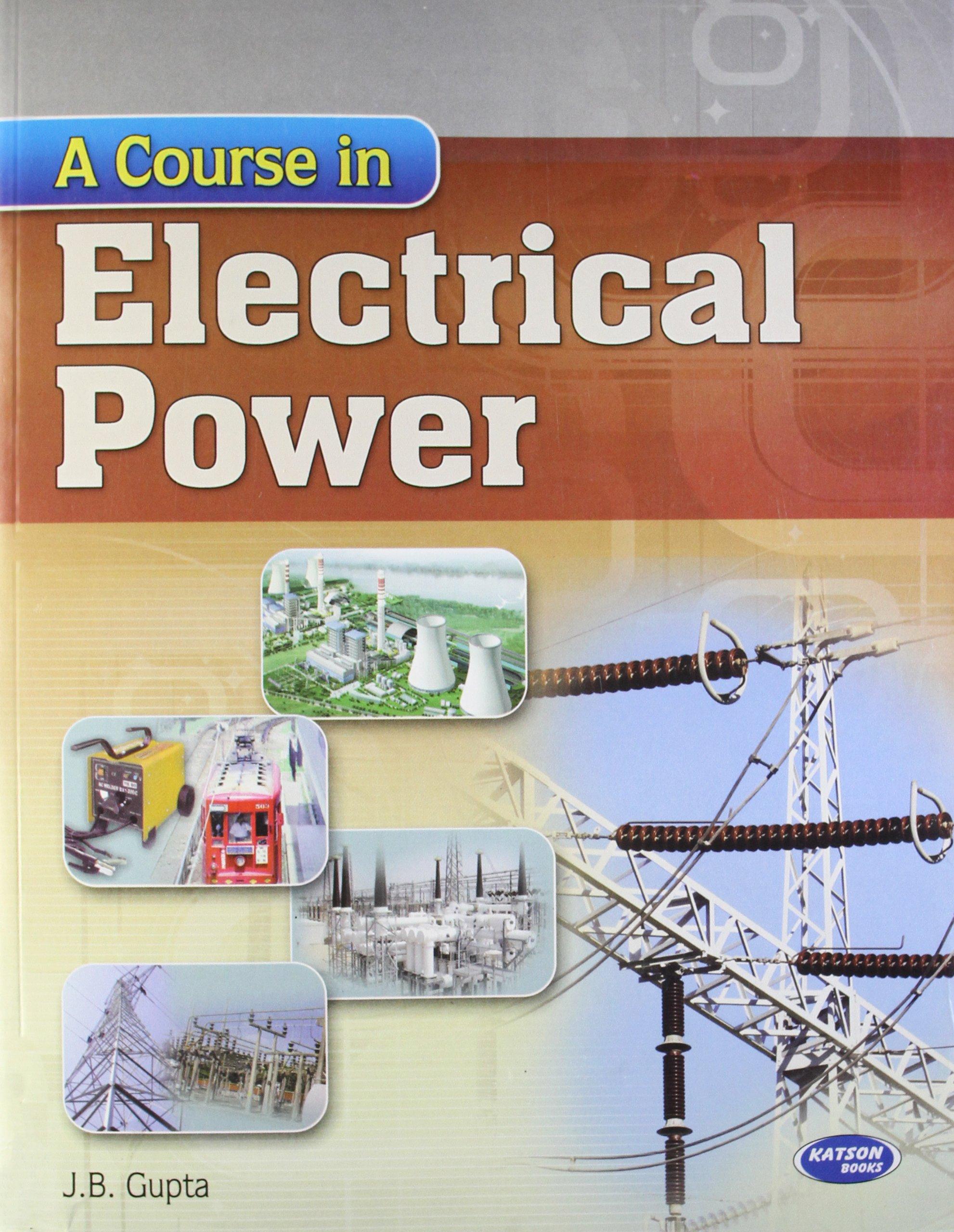 A Course in Electrical Power J B Gupta Amazon