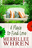A Place to Find Love (Front Porch Promises Book 7)