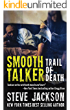 Smooth Talker: Trail of Death (English Edition)