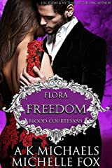 Freedom: A Vampire Blood Courtesans Romance Kindle Edition