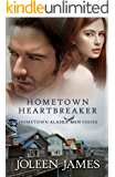 Hometown Heartbreaker (Hometown Alaska Men Book 3)