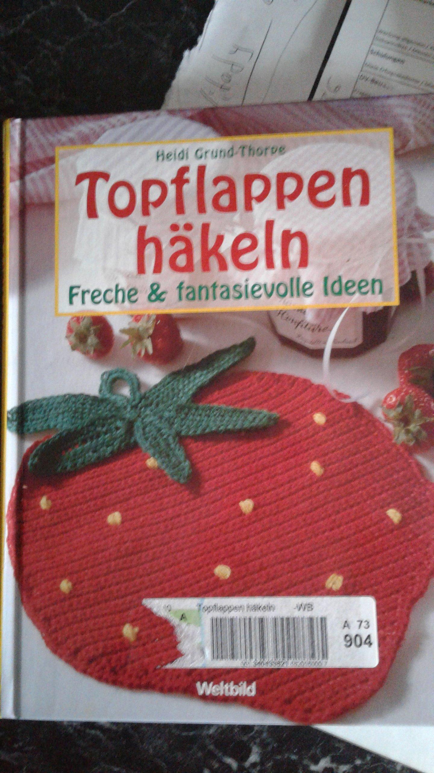 Topflappen Häkeln Amazonde Heidi Grund Thorpe Bücher