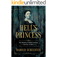 Hell's Princess: The Mystery of Belle Gunness, Butcher of Men [Kindle in Motion]