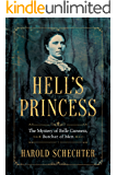 Hell's Princess: The Mystery of Belle Gunness, Butcher of Men [Kindle in Motion] (English Edition)