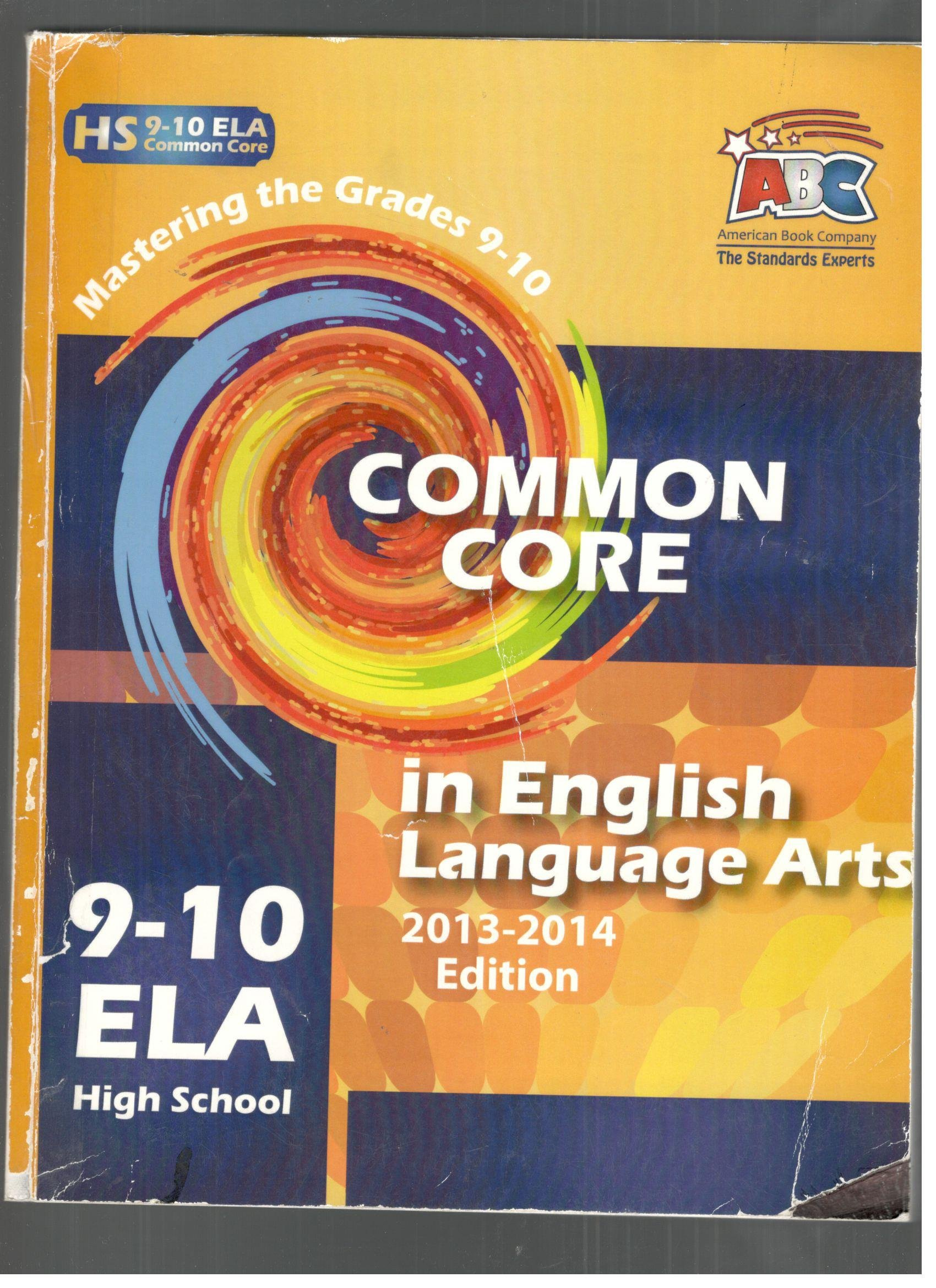 Read Online Common core in english language arts 9-10 ELA high school 2013-2014 pdf