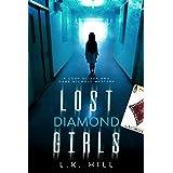 Lost Diamond Girls: A Detective Serial Killer Crime Thriller