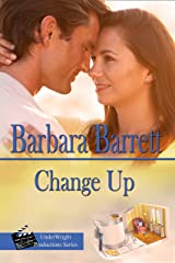 Change up (UnderWright Productions Book 2) Kindle Edition