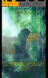 Le Storie di Selot: Libertà