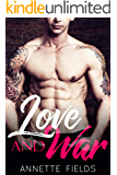 Love and War: A Bad Boy Romance (Small Town Bad Boys Book 2)