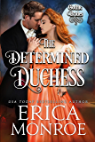 The Determined Duchess (Gothic Brides Book 2)