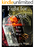 Fight for Survival (Life After War Book 5) (English Edition)