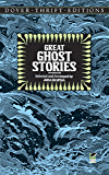 Great Ghost Stories (Dover Thrift Editions)