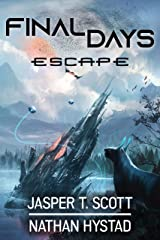 Final Days: Escape Kindle Edition
