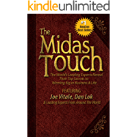 The Midas Touch: The World's Leading Experts Reveal Their Top Secrets to Winning Big in Business & Life (English Edition)