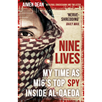 Nine Lives: My time as the MI6's top spy inside al-Qaeda