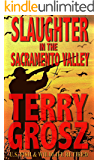 Slaughter In The Sacramento Valley