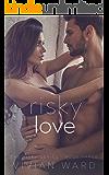 Risky Love (Dark Romance) (The Risky Series Book 3)