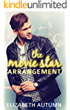 The Movie Star Arrangement (Love in the Hollywood Stars Book 1)