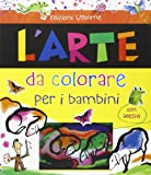 L'arte da colorare per i bambini. Con adesivi