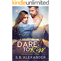 Dare to Kiss (The Maxwell Series Book 1)