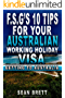 F.S.G's 10 tips for your Australian Working Holiday Visa: Getting to Australia