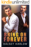 Bring On Forever