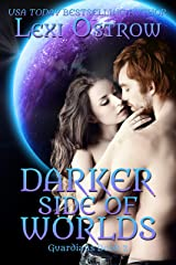 Darker Side of Worlds: Guardians Book 2 Kindle Edition