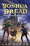 Joshua Dread: The Dominion Key