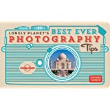 Lonely Planet's Best Ever Photography Tips 1st Ed.