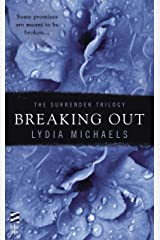 Breaking Out (The Surrender Trilogy Book 2)