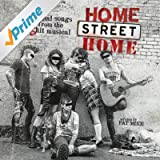 Home Street Home: Original Songs from the Shit Musical