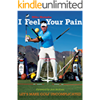 I Feel Your Pain: Let's Make Golf Uncomplicated