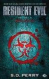 Resident Evil, Tome 5: Nemesis