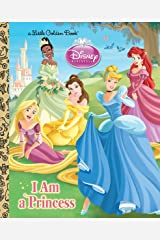 I am a Princess (Disney Princess) (Little Golden Book) Kindle Edition