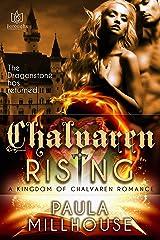 Chalvaren Rising (Kingdom of Chalvaren Book 2) Kindle Edition