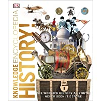 Knowledge Encyclopedia History!: The Past as You've Never Seen it Before