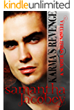 Karma's Revenge (Summer Spirit Novellas Book 5)