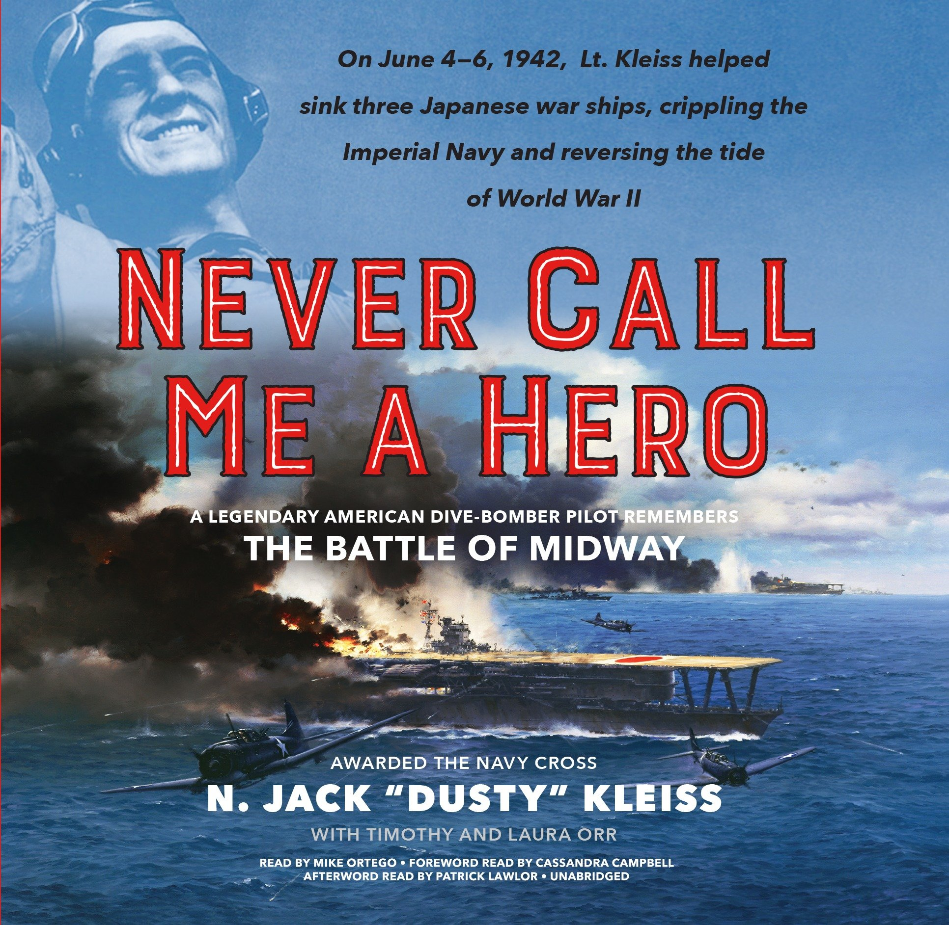 Download Never Call Me a Hero: A Legendary American Dive-Bomber Pilot Remembers the Battle of Midway pdf