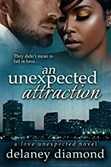 An Unexpected Attraction (Love Unexpected Book 3) Kindle Edition