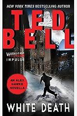 White Death: An Alex Hawke Novella (Alex Hawke Novels) Kindle Edition