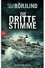 Die dritte Stimme: Kriminalroman (Olivia Rönning & Tom Stilton 2) (German Edition) Kindle Edition