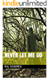Never let me go (English Edition)