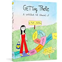 Getting There: A Workbook for Growing Up