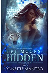 Tri Moons: Hidden Kindle Edition