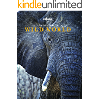 Lonely Planet's Wild World (English Edition)