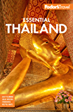 Fodor's Essential Thailand: with Cambodia & Laos (Full-color Travel Guide Book 1)