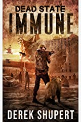 Dead State: Immune (A Post Apocalyptic Survival Thriller, Book 4) Kindle Edition